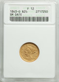 1843-O $2 1/2 Small Date, Crosslet 4 Fine 12 ANACS. Mintage 364,002....(PCGS# 7731)