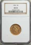 1852 $5 AU53 NGC. NGC Census: (91/531). PCGS Population: (64/231). CDN: $540 Whsle. Bid for problem-free NGC/PCGS AU53...