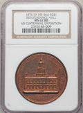 1876 Medal U.S. Centennial Exposition, Independence Hall, Copper, HK-46a, R.7, MS62 Red and Brown NGC. NGC Census: (1/1)...