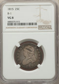 Bust Quarters, 1815 25C B-1, R.1, VG8 NGC. NGC Census: (11/105). PCGS Population: (0/8). VG8 . Mintage 89,235. . From The Poulos Famil...