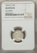 1876-CC 10C -- Cleaned -- NGC Details. AU. NGC Census: (11/279). PCGS Population: (24/368). CDN: $125 Whsle. Bid for pro...