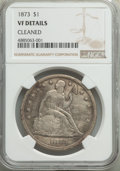 Seated Dollars: , 1873 $1 -- Cleaned -- NGC Details. VF. NGC Census: (6/184). PCGS Population: (5/261). VF20. Mintage 293,000. . From The...