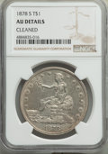 Trade Dollars, 1878-S T$1 -- Cleaned -- NGC Details. AU. NGC Census: (39/782). PCGS Population: (107/1015). AU50. Mintage 4,162,000....
