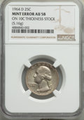1964-D 25C Washington Quarter -- Struck on 10C Thickness Stock -- AU58 NGC. 5.16 Grams