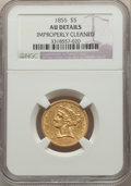 Liberty Half Eagles: , 1855 $5 -- Improperly Cleaned -- NGC Details. AU. NGC Census: (28/204). PCGS Population: (34/106). AU50. Mintage 117,098. ...