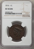 Large Cents, 1816 1C XF45 NGC. NGC Census: (14/141). PCGS Population: (20/270). CDN: $300 Whsle. Bid for problem-free NGC/PCGS XF45. Min...