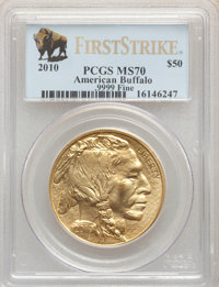 2010 $50 One-Ounce Gold Buffalo, First Strike MS70 PCGS. PCGS Population: (13976). NGC Census: (8842). MS70....(PCGS# 41...