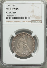 1883 50C -- Cleaned -- NGC Details. VG. NGC Census: (1/88). PCGS Population: (3/204). CDN: $275 Whsle. Bid for problem-f...