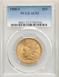 1908-S $10 AU53 PCGS. PCGS Population: (70/533). NGC Census: (117/547). CDN: $1,146.15.Whsle. Bid for problem-free NGC/P...
