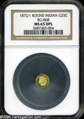 California Fractional Gold: , 1872/1 25C Indian Round 25 Cents, BG-868, High R.4, MS65 DeepMirror Prooflike NGC....