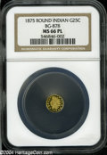 California Fractional Gold: , 1875 25C Indian Round 25 Cents, BG-878, R.3, MS66 Prooflike NGC....