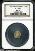 California Fractional Gold: , 1869 50C Liberty Round 50 Cents, BG-1009, R.5, AU58 NGC....