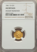 1861-D G$1 -- Mount Removed -- NGC Details. AU. NGC Census: (1/24). PCGS Population: (6/48). CDN: $45,000 Whsle. Bid for...