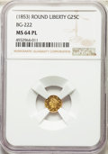 (1853) 25C Liberty Round 25 Cents, BG-222, R.2, MS64 Prooflike NGC. NGC Census: (6/2). PCGS Population: (0/0)