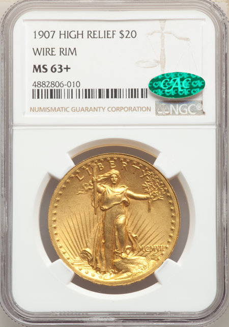 1907 $20 High Relief, Wire Rim CAC NGC Plus 63 NGC