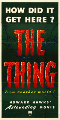 """The Thing from Another World (RKO, 1951). Folded, Fine+. Trimmed Three Sheet (40.25"""" X 79.75"""")"""