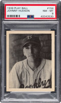 Baseball Cards:Singles (1930-1939), 1939 Play Ball Johnny Hudson #154 PSA NM-MT 8 - Only One Higher. ...