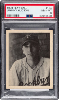 1939 Play Ball Johnny Hudson #154 PSA NM-MT 8 - Only One Higher