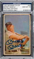 Autographs:Sports Cards, Signed 1953 Bowman Color Mickey Mantle #59 PSA/DNA Gem Mint 10! ...