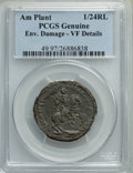 (1688) 1/24RL American Plantations 1/24 Part Real -- Environmental Damage -- PCGS Genuine. VF Details. NGC Census: (0/5)...