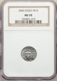 2006 $10 Tenth-Ounce Platinum Eagle MS70 NGC. NGC Census: (1490). PCGS Population: (121). CDN: $250 Whsle. Bid for probl...