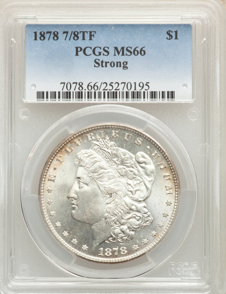 1878 7/8TF S$1 STRONG 66 PCGS