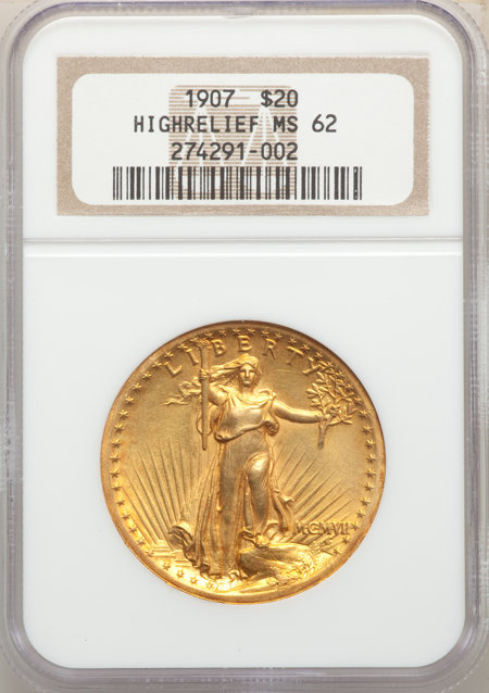 1907 $20 High Relief, Wire Rim 62 NGC