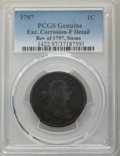 Large Cents, 1797 1C Rev of 1797, Stems -- Excessive Corrosion -- PCGS Genuine. Fine Details. NGC Census: (8/70). PCGS Population: (35/2...