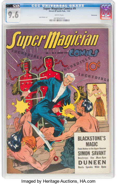 Super Magician Comics #9 Vancouver Pedigree (Street & Smith, 1943) CGC NM+ 9.6 White pages....