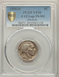1936-D 5C 3 1/2 Legs, FS-901, VF30 PCGS. PCGS Population: (10/22 and 0/0+). NGC Census: (0/0 and 0/0+). VF30