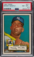 Baseball Cards:Singles (1950-1959), 1952 Topps Mickey Mantle #311 PSA NM-MT+ 8.5....