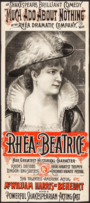 "Much Ado About Nothing (Rhea Dramatic Company, c. Late 1880s). Folded, Fine+. Trimmed Theatre Poster (Approx. 14"" X..."