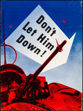 "Movie Posters:War, World War II Propaganda (Office For Emergency Management, 1942). Fine+ on Chartex. Poster (29.5"" X 39.5"") ""Don't Let Him Dow..."