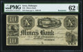 Obsoletes By State:Iowa, Dubuque, IA- Miners Bank $10 18__ Remainder PMG Uncirculated 62 EPQ.. ...
