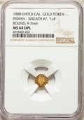 """California Gold Charms, 1880-Dated California Indian, Round, Wreath #7, """"1/4"""" MS64 Deep Prooflike NGC. ..."""