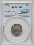 1878 5C PR65 PCGS. Gold CAC. PCGS Population: (287/198). NGC Census: (199/171). CDN: $1,000 Whsle. Bid for problem-free...