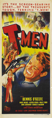 """T-Men (Reliance Pictures, 1947). Australian Daybill (13"""" X 30""""). Director Anthony Mann brought all of his dire..."""