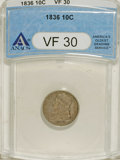 Bust Dimes: , 1836 10C VF30 ANACS. NGC Census: (5/161). PCGS Population (3/145).Mintage: 1,190,000. Numismedia Wsl. Price: $117. (#4528)...