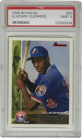 Baseball Cards:Singles (1970-Now), 1995 Bowman Vladimir Guerrero #90 PSA Mint 9. Sweet pack-freshoffering seen here provides a look at the Expos young prospe...