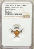 """California Gold Charms, 1880-Dated California Indian, Round, Wreath #7, """"1/4"""" MS64 Prooflike NGC. ..."""