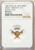 "California Gold Charms, 1880-Dated California Indian, Round, Wreath #7, ""1/4"" MS65 Prooflike NGC. ..."