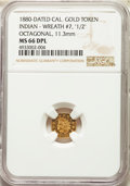 "California Gold Charms, 1880-Dated California Indian, Octagonal, Wreath #7, ""1/2"" MS66 Deep Prooflike NGC. ..."