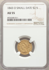 1843-O $2 1/2 Small Date, Crosslet 4 AU55 NGC. NGC Census: (166/268). PCGS Population: (46/83). CDN: $550 Whsle. Bid for...