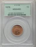 Indian Cents, 1876 1C MS64 Red PCGS....