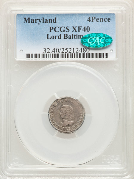 Lord Baltimore Fourpence CAC 40 PCGS