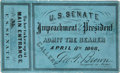 Political:Small Paper (pre-1896), Andrew Johnson: Impeachment Trial Pass....