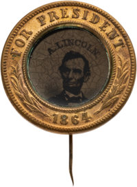 Abraham Lincoln: 1864-Dated Ferrotype Badge