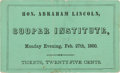 "Political:Small Paper (pre-1896), Abraham Lincoln: Unique and Important Ticket to the ""Cooper Union"" Speech.. ..."