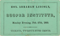 """Abraham Lincoln: Unique and Important Ticket to the """"Cooper Union"""" Speech"""