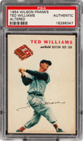 Baseball Cards:Singles (1950-1959), 1954 Wilson Franks Ted Williams PSA Authentic....